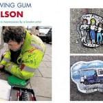 道端に捨てられたチューインガムをキャンバスにアート表現をするイギリス人アーティスト、ベン・ウィルソン(Ben Wilson.)さんのメッセージ。