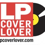 """世界のLPアルバムジャケットデザインを集めた""""LPCover Lover""""がオモロー!CD/DVDジャケットデザインの参考になるサイト。"""